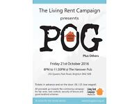 The Gig With POG, brought to you by The Living Rent Campaign