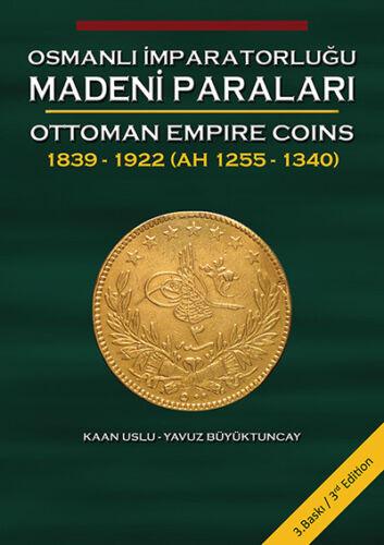 NEW * 2018 Edition Ottoman Empire Coins  1839-1922 (Book #1)
