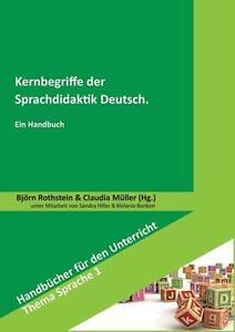 Kernbegriffe der Sprachdidaktik Deutsch: Ein Handbuch (... (2013), 9783834012654