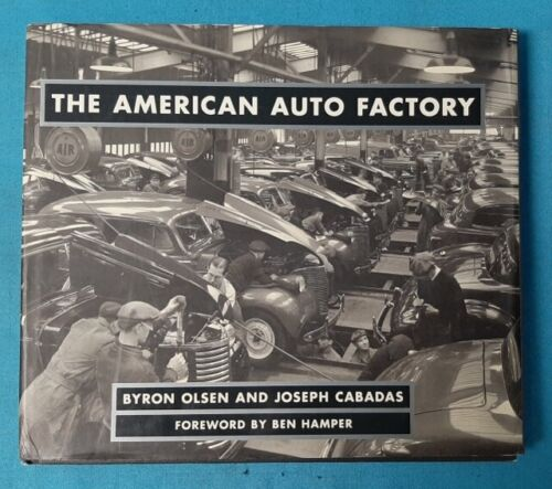 The American Auto Factory Historical Reference Book
