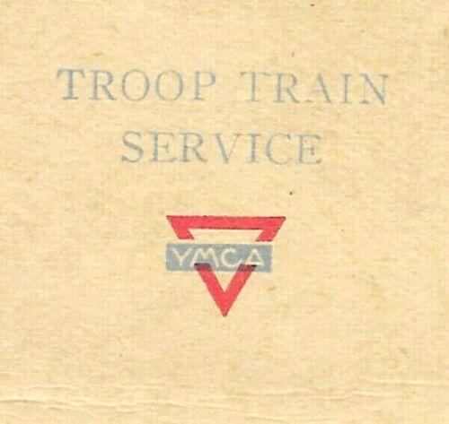 "1919 ww1 era YMCA ""Troop Train"" service postcard given @ returning dough boys"