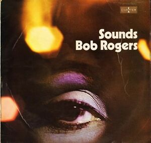 SOUNDS-BOB-ROGERS-self-titled-LRS-5005-uk-chapter-1-LP-PS-EX-VG
