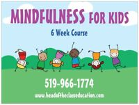 Mindfulness for Kids- 6 week Course SIGN UP TODAY!!!