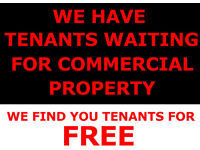 CALLING ALL COMMERCIAL LANDLORDS / PROPERTY OWNERS