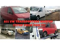 All Volkswagen Transporter / Caravelle wanted - Top Price Paid Sameday