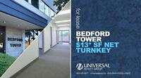 Bedford Tower - $13* SF NET TURNKEY!