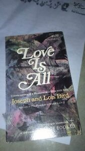 joseph and lois bird, love is all