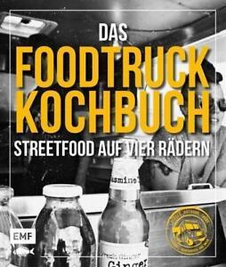 Das Foodtruck-Kochbuch von Edition Michael Fischer (2015, Gebundene Ausgabe)