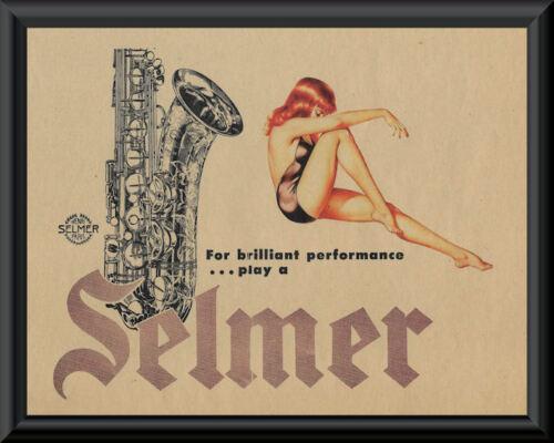 1950s Selmer Saxophone & Pin Up Girl Advertisement Reprint On 1950s Paper *P130