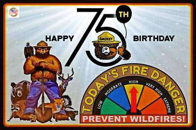 """LIMITED EDITION! 75TH BIRTHDAY SMOKEY BEAR 8""""X12"""" METAL SIGN W/ MOVEABLE GAUGE"""