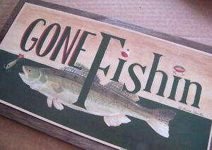 Wood GONE FISHINg Sign Fish Fisherman Country Lodge Cabin