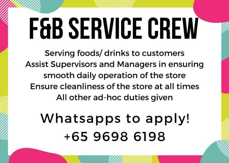 LOOKING FOR HOLIDAY JOB? F&B SERVICE CREW!!! FAST HIRING!!! ORCHARD AREA!!! FLEXIABLE
