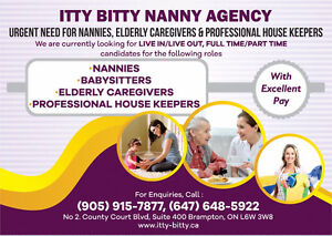URGENT NEED FOR NANNIES, CAREGIVERS, HOUSEKEEPERS, BABYSITTERS!!