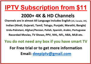 IPTV from $11 - IPTV Box is not required for Smart Tv*