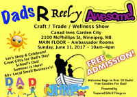 DADS R REEL-Y AWESOME CRAFT/TRADE/WELLNESS SHOW/EVENT