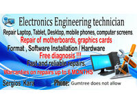 Laptop repair , Mobile repair,Iphone/ MAC repair , PC/Desktop repair , Console repair