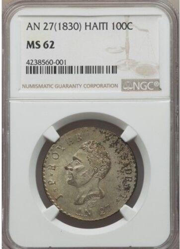 1830 AN 27 Haiti 100 Centimes, NGC MS 62, Crude Planchet