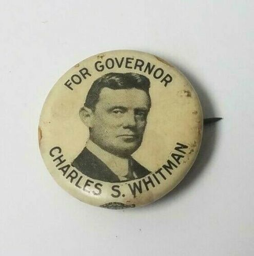 CHARLES S. WHITMAN FOR GOVERNOR POLITICAL PIN
