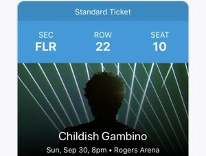 CHILDISH GAMBINO @ ROGERS ARENA - FLOOR ROW 22, $165 OBO