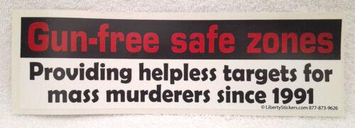GUN FREE SAFE ZONES... Pro-Gun Bumper Sticker  L