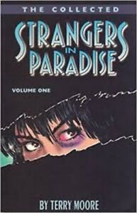 Strangers in Paradise (SIP) - Complete Collection