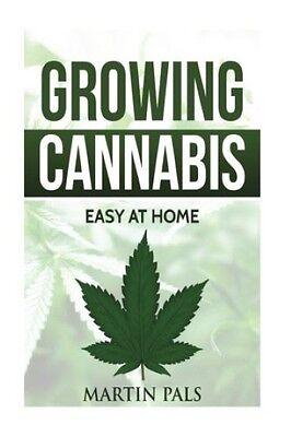 Cannabis Growing Complete   Simple Guide Medical Marijuana   Home Indoor Outdoor