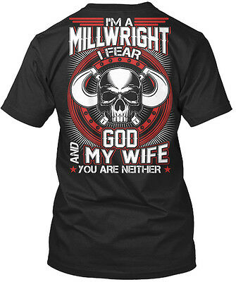 Millwright   Just Fear God And My Wife Im A I You Are Premium Tee T Shirt