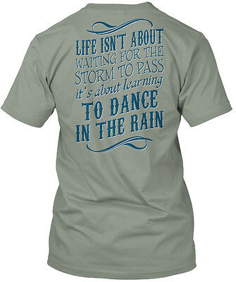 About Dance T-shirt - Dance In The Rain Life Isn't About Waiting For Storm To Pass Premium Tee T-Shirt