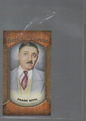 FRANK NITTI 2014 UPPER DECK GOODWIN CHAMPIONS MINI#159