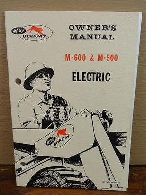 Original Melroe Bobcat Skid Steer M-600 M-500 Electric Owners Manual 1968