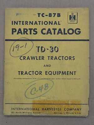 Original Ih International Td 30 Crawler Dozer Tractor Parts Manual Book Tc-87a