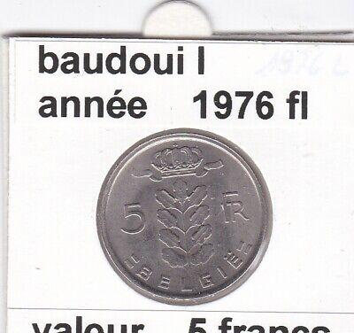 BF 1 )pieces de 5 francs baudouin I 1976 belgie