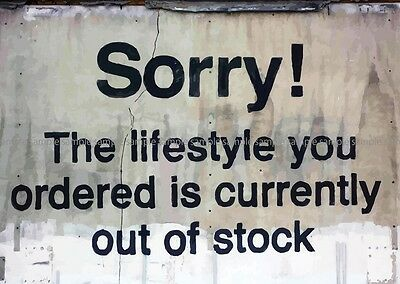 BANKSY SORRY LIFESTYLE YOU ORDERED OUT OF STOCK GRAFFITI POSTER PRINT  AMK2317