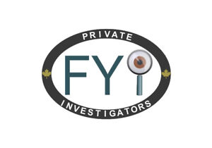 FYI Private Investigators | Oshawa | Call Now (905) 929-8736