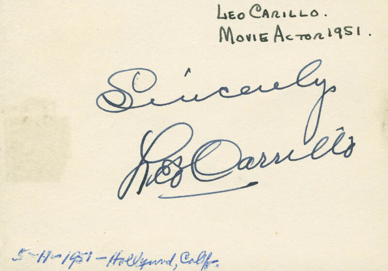 "LEO ""PANCHO"" CARRILLO - AUTOGRAPH SENTIMENT SIGNED"