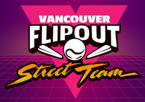 Get a FREE Pass to Vancouver FlipOut Pinball Expo!