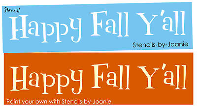 Stencil Happy Fall Y All Harvest Welcome Autumn Seasonal Country Primitive Signs