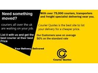 Need a part moved? List your delivery for Free, Couriers Compete to win your job