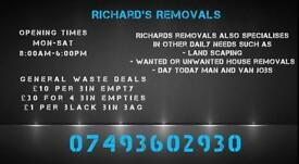 Removals/Landscape or any other daily needs
