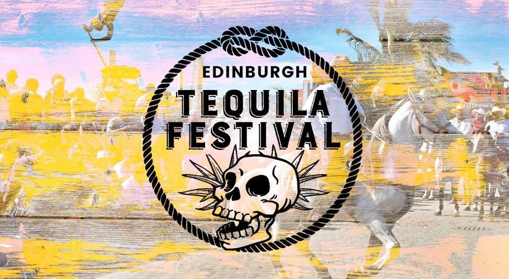 Edinburgh Tequila festival (sold out)