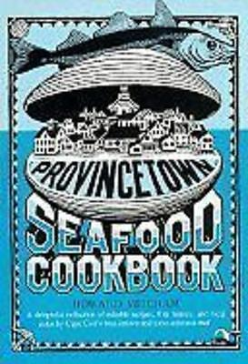 Reduced  Provincetown Seafood Cookbook By Howard Mitcham Paperback Cond V Good