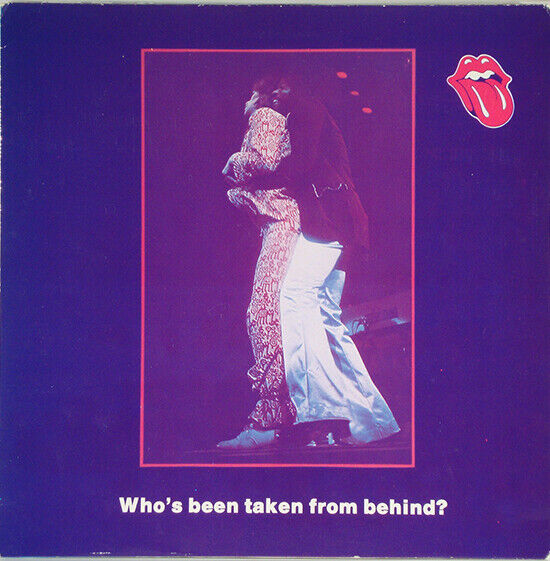 The ROLLLING STONES Who's been Taken From Behind IMPORT LP