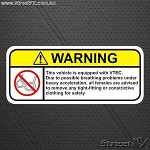 Honda VTEC Warning Sticker for B16 B18 Civic or Integra