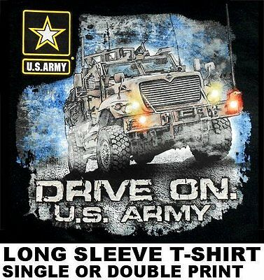 DRIVE ON US ARMY STRONG TRUCK SOLDIER UNITED STATES AMERICA LONG SLEEVE T-SHIRT