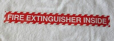 One Fire Extinguisher Inside Self-adhesive Vinyl Sign...18 X 2 New