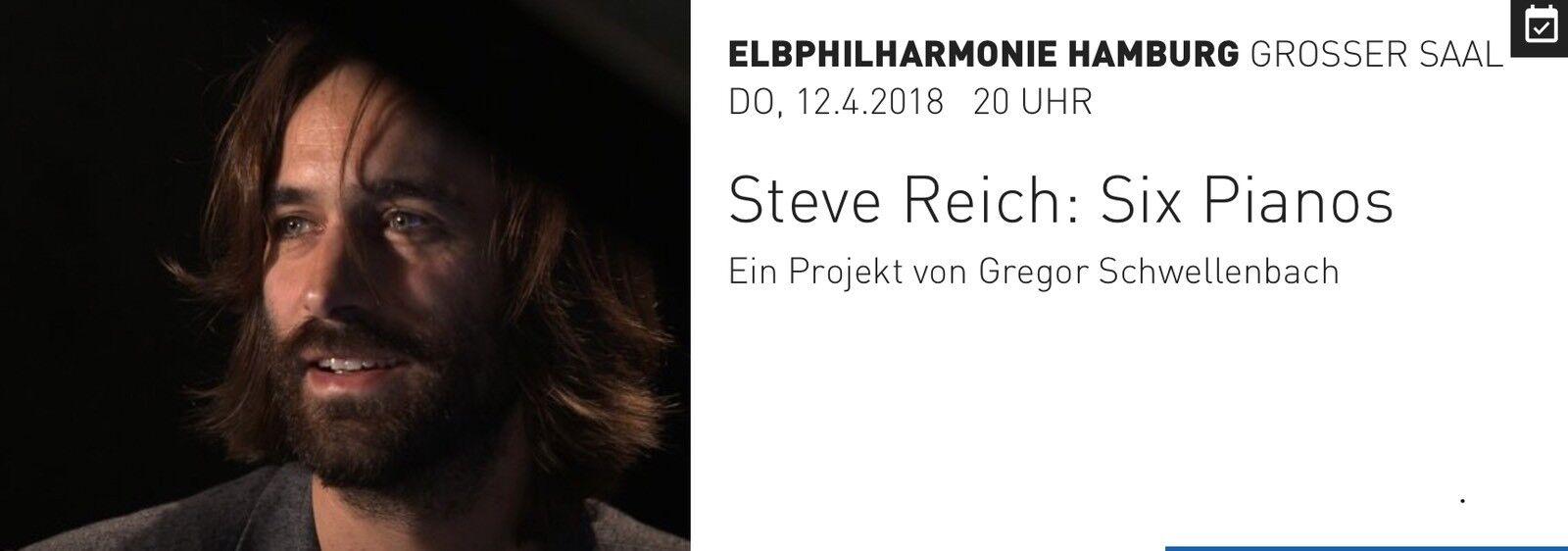 2 x Steve Reich: Six Pianos | Elbphilharmonie - Großer Saal | 12.04.2018