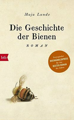 Die Geschichte der Bienen von Maja Lunde (2017, Gebundene Ausgabe)