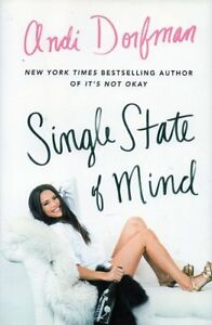 ANDI DORFMAN SINGLE STATE OF MIND NEW (THE BACHELORETTE)