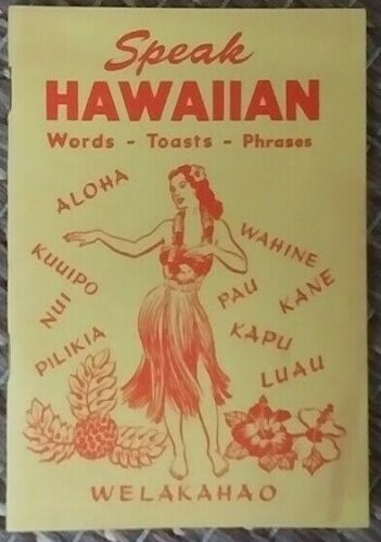 Speak Hawaiian Booklet Words - Toasts - Phrases by South Sea Sales