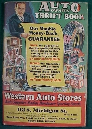 Vintage Circa 1930 Western Auto Stores (South Bend, In.) Catalog Auto Parts etc.